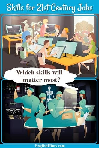 2 illustrations of workplaces: designers or planners working on computers in an office, & a surgical team preparing for surgery. A nurse's thought bubble: Which skills will matter most?