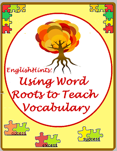 Cover for Using Word Roots to Teach Vocabulary-- a bright-leaved fall tree with roots exposed.