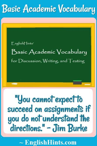 Blackboard with the pdf title (Basic Academic Voc for Discussion, Writing, & Testing) & a quote: 'You cannot expect to succeed on assignments if you do not understand the directions'- Jim Burke
