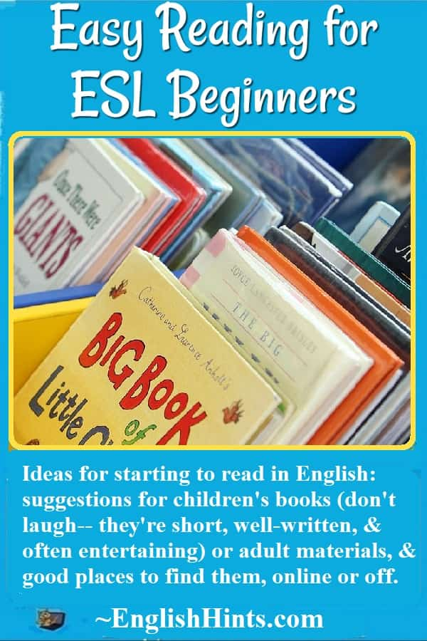 Bins of children's books that are easy reading for ESL beginners. Text: 'Ideas for starting to read in English: suggestions for children's books... or adult materials...'