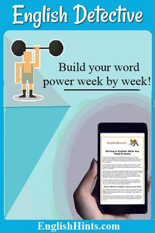 English Detective. Weight lifter icon with a message: Build your word power week by week! Picture of a smartphone with an English Detective issue on it.