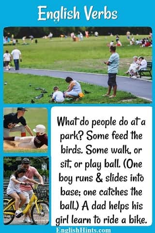 3 photos of people at parks, with text based on them: 'What do people do at a park? Some feed the birds. Some walk, or sit, or play ball...A dad helps his girl learn to ride a bike.