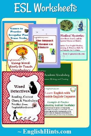cover pictures for some ESL Worksheet pdfs: a games packet, The Impact of Disease, Medical Mysteries, Word Roots, Basic Academic Vocabulary, Word Detective, & Learn English with ...Cognates