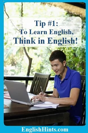 A young man studying on a computer  text: Tip #1: To learn English, Think in English!