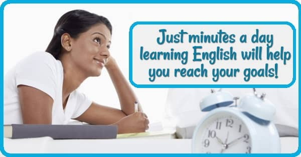 Lady studying & smiling, with an alarm clock in the foreground. text: Just minutes a day learning English will help you reach your goals!
