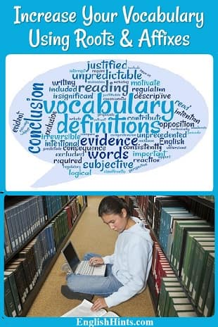 a word cloud showing English vocabulary, especially words made from roots & suffixes, plus a photo of a lady reading & taking notes on a computer in a library