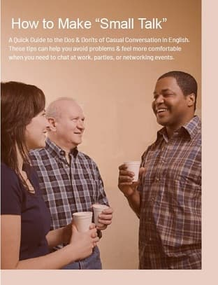 book cover- title & 3 people talking. Text: 'A Quick Guide to the Dos & Don'ts of Casual Conversation in English. These tips can help you... feel more comfortable when you need to chat at work...'