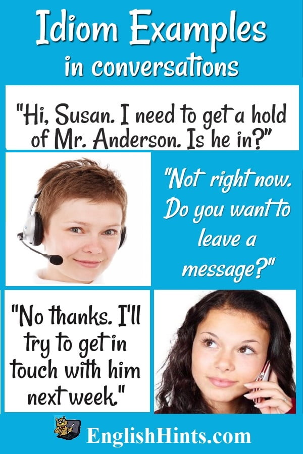 Idioms in use (women on the phone):