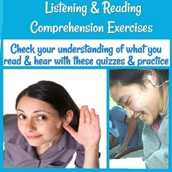 Listening & Reading Comprehension Exercises: Check your understanding of what you read & hear with these quizzes & practice (+ photos of a lady with hand to ear & ofa girl with earbuds, reading)