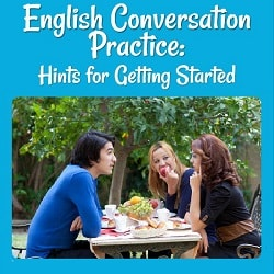 English Conversation Practice: Hints for Getting Started Photo of a young man and two young women talking at a table over lunch