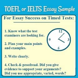 title: TOEFL or IELTS Essay Sample, with a picture of a clock & a list of 4 hints for essay success on timed tests. (See the page for the hints.)