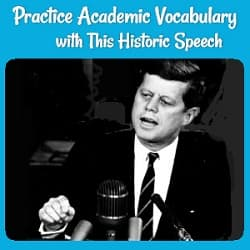'Practice Academic Vocabulary with this Historic Speech' with a photo of John F. Kennedy speaking.