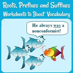 Roots, Prefixes, & Suffixes Worksheets to Boost Vocabulary 4 fish, 3 similar fish swimming together & one swimming the opposite direction. One says, 'He always was a nonconformist.'