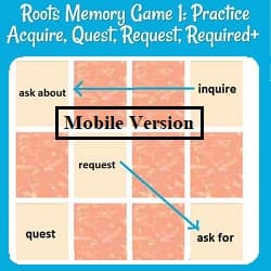 title plus a picture of memory game cards, with 5 turned over: 2 pairs (inquire = ask about, &  request = ask for) plus one single card:  quest. This is the mobile version.