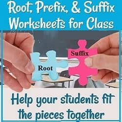 title (Root, Prefix, & Suffix Worksheets for Class) with a picture of hands putting together 2 puzzle pieces saying 'root' & suffix' & the text: 'Help your students fit the pieces together.'