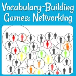 Vocabulary Building Games: Networking  a drawing of a network and the people it connects