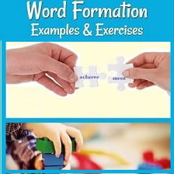 title (Word Formation Examples & Exercises) with 2 photos: hands matching 2 puzzle pieces (one with  'achieve', & the other with '-ment') & a photo of a child building with blocks.
