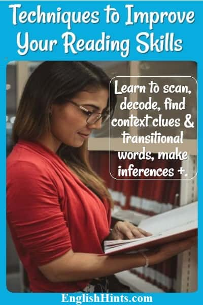 Techniques to Improve Your Reading Skills Lady reading a book in a library 'Learn to scan, decode, find context clues & transitional words, make inferences +'