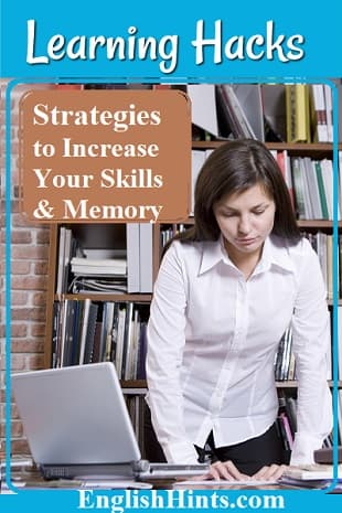 A lady studying in a library Text: 'Learning Hacks Strategies to Increase Your Skills & Memory'