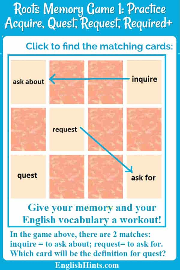 Picture of a started memory game with some matched words and definitions and the question 'Which card will be the definition for quest?'