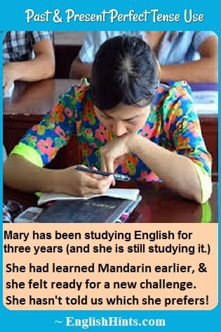 Woman in a bright blouse studying in class. Text: Mary has been studying English for three years... She had learned Mandarin earlier, & she felt ready for a new challenge...