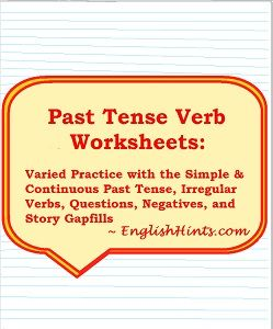 a yellow quote box on lined paper with title & 'Varied practice with the simple & continuous past tense, irregular verbs, questions, negatives, & story gap fills.'