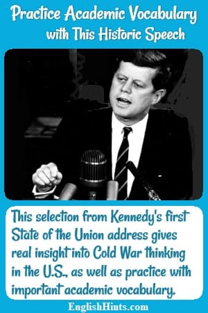 photo of President Kennedy giving a speech with text: 'This selection from Kennedy's first State of the Union address gives real insight into Cold War thinking [+] vocabulary practice.