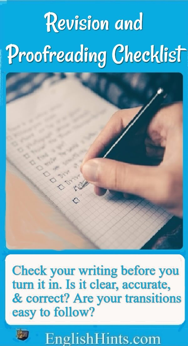 Use this revision and proofreading checklist to make sure your writing is as clear and well-written as possible. (picture of a person with a checklist)