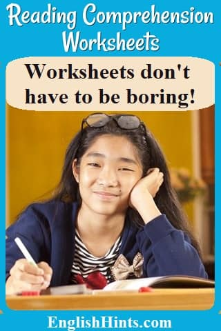 Reading Comprehension Worksheets  Photo of a smiling girl completing a worksheet, with the text: 'Worksheets don't have to be boring!'