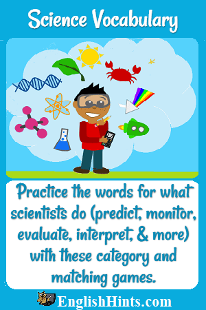 Picture of a young scientist with notebook surrounded by symbols of the sciences. 'Practice (science) words (predict, monitor, evaluate, interpret, & more) with these category & matching games.'