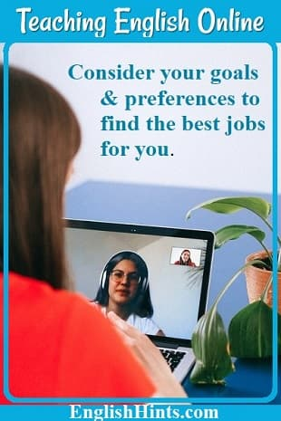 Photo of a young woman on a video call with her teacher. Text: Consider your goals & preferences to find the best job for you.