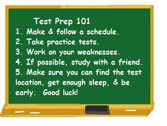 a blackboard with test prep advice (make a schedule, take practice tests, etc.)