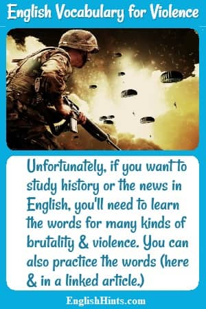 Soldier with a gun against a dark sky & parachutes. Text discusses the need for learning English vocabulary for violence if you want to study history or the news in English.
